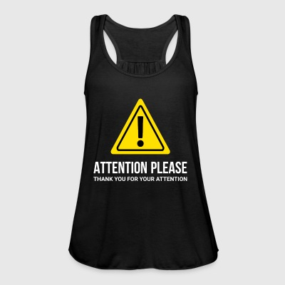I ask for attention - thank you - Women's Tank Top by Bella