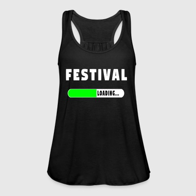 Festival Loading Shirt! - Women's Tank Top by Bella