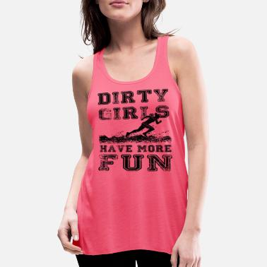 Fun Dirty Girls have more fun - Running - Frauen Tank Top von Bella