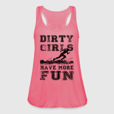 Dirty Girls have more fun - Running - Frauen Tank Top von Bella