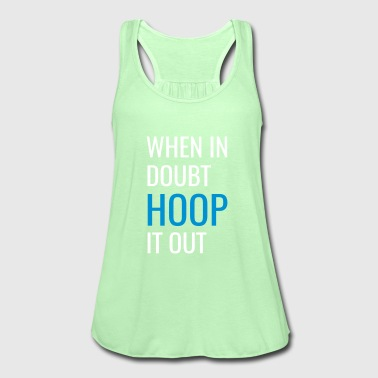 Hoop It Out - Women's Tank Top by Bella