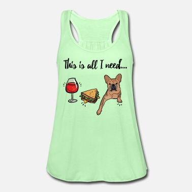 This Frenchie is all I need! MP  - Women's Tank Top by Bella