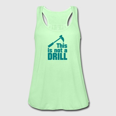 Hammer  -  this is not a drill (1c) - Women's Tank Top by Bella