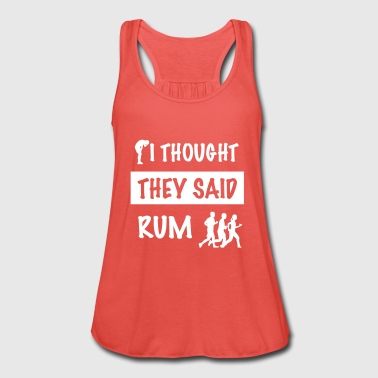 i thought they said rum - Vrouwen tank top van Bella