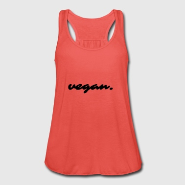 Vegan statement - Vrouwen tank top van Bella