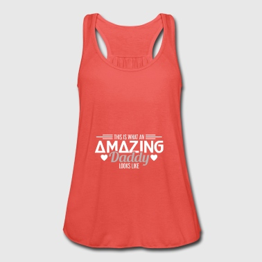 Amazing Daddy - Dad - Father - Fathers Day - Gift - Women's Tank Top by Bella