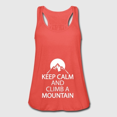 Keep calm and climb a mountain - Women's Tank Top by Bella