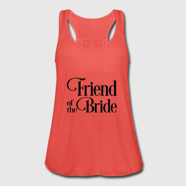 Girlfriend of the bride - Women's Tank Top by Bella