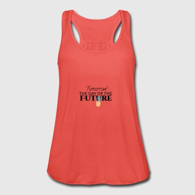 Tomorrow is the day of the future - Women's Tank Top by Bella