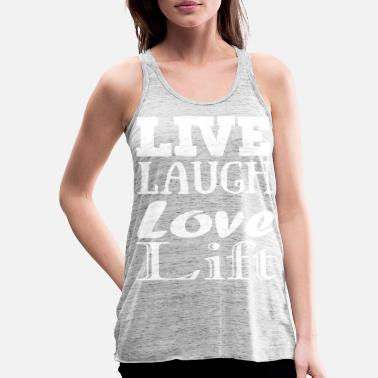 Live,laugh,love, lift - Tank top damski Bella