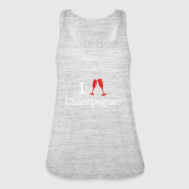 I love champagne I love - Women's Tank Top by Bella