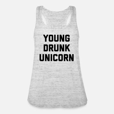 Funny Unicorn Young Drunk Unicorn Funny Quote - Vrouwen tank top van Bella