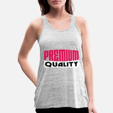 Quality Premium Quality - Women's Tank Top by Bella