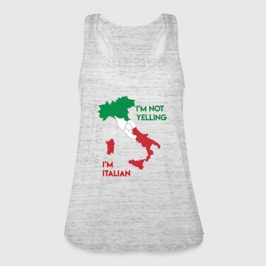 I'm not yelling I'm Italian - Women's Tank Top by Bella
