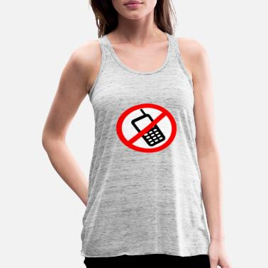 Mobile Phone Mobile phone ban Switch off mobile phone - Women's Tank Top by Bella