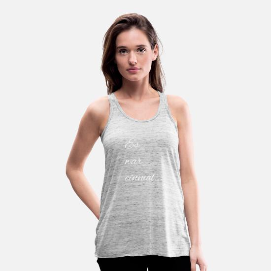 Time Tank Tops - T-shirt with cool inscription, Once upon a time - Women's Flowy Tank Top grey marble