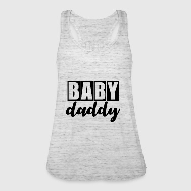 Baby daddy! - Women's Tank Top by Bella
