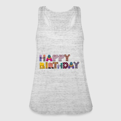 happy birthday - Frauen Tank Top von Bella
