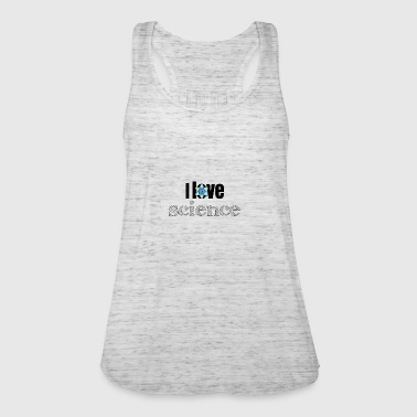 I love science - Women's Tank Top by Bella