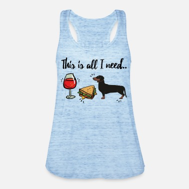 All I need - Dachshund MP - Women's Tank Top by Bella