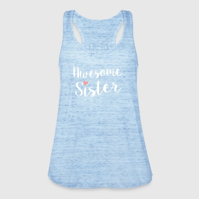 Awesome Sister - Women's Tank Top by Bella