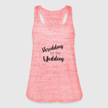 shredding-for-the-wedding - Women's Tank Top by Bella