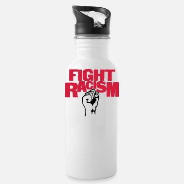 Anti Racism Fight Racism - Anti Racism - Water Bottle