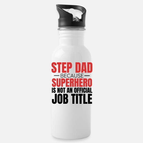 Step Dad Mugs & Drinkware - Step Dad Step Father Gift Idea - Water Bottle white