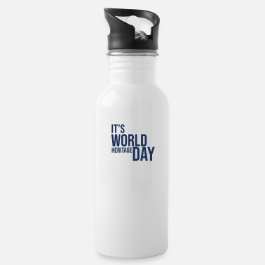 Heritage World Heritage Holiday World Heritage World Heritage Day - Water Bottle