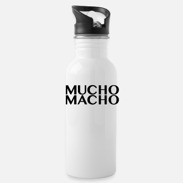 Macho Mucho Macho - Water Bottle