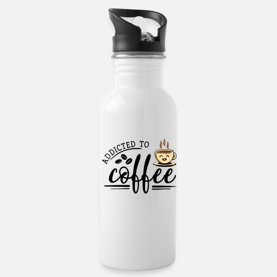 Birthday Mugs & Drinkware - Coffee Bean Coffee - Addicted to Coffee - Water Bottle white