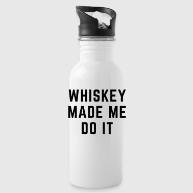Whiskey Whiskey Made Me Do It - Drinkfles