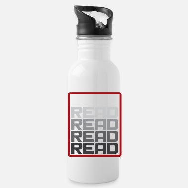 Read Read Read Read Read Gift Saying - Water Bottle