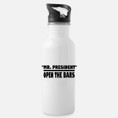 Mr President open the bars - Water Bottle