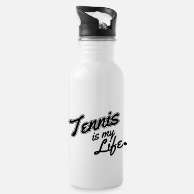 Tennis Is Life Tennis is my life - Bidon