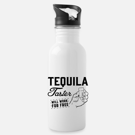 Drinking Mugs & Drinkware - Tequila Taster Will Work For Free - Water Bottle white