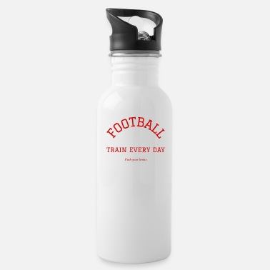 Football Training Football train every day - Water Bottle