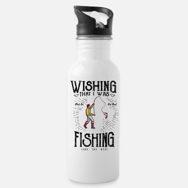 Angelrute Wishing That I Was Fishing - Trinkflasche
