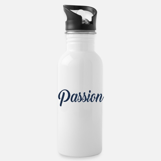 Gift Idea Mugs & Drinkware - Passion quote quote gift idea - Water Bottle white
