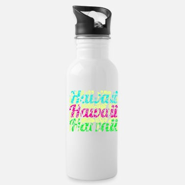 Hawaii Hawaii Hawaii Hawaiii - Water Bottle