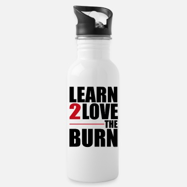 Learn to Love The Burn - Bidon