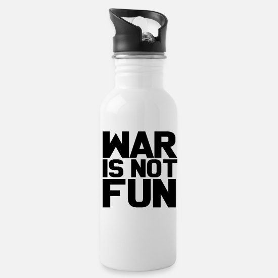 Gift Idea Mugs & Drinkware - War is not fun peace gift - Water Bottle white