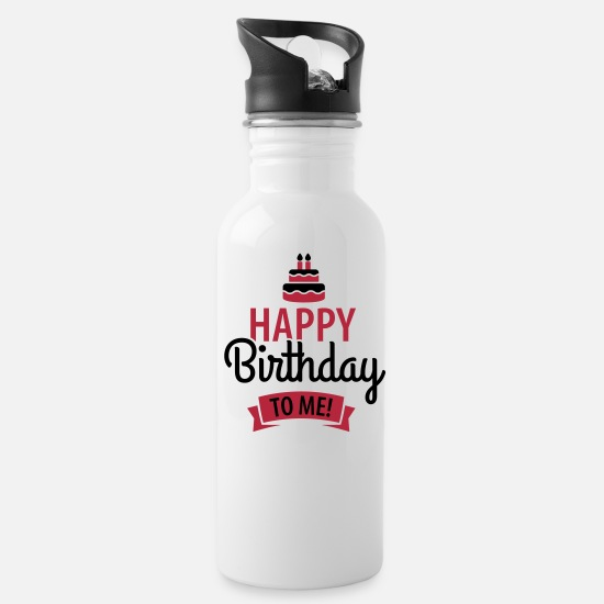 Happy Birthday Mugs et récipients - Happy birthday to me! - Gourde blanc