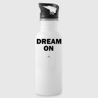 Dream on - Drinkfles