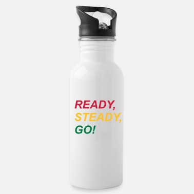 Mark Something Ready, steady, go! - Water Bottle