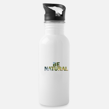 Nature Be natural - Water Bottle