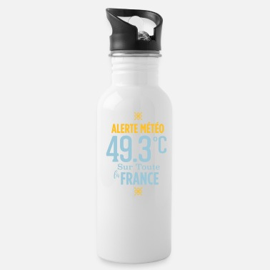 Alert Weather alert 49.3 ° C throughout France - Water Bottle