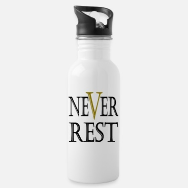 Rest Never Rest - Trinkflasche