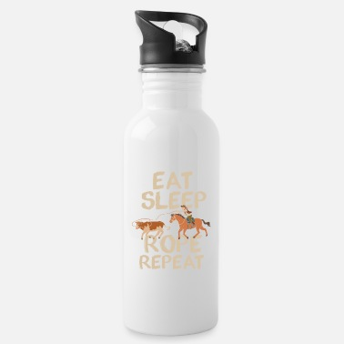 Eat Sleep Rope Repeat Cowboy Ranch Indians - Water Bottle
