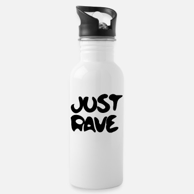 Raver Rave rTechno Raver Just Rave - Trinkflasche